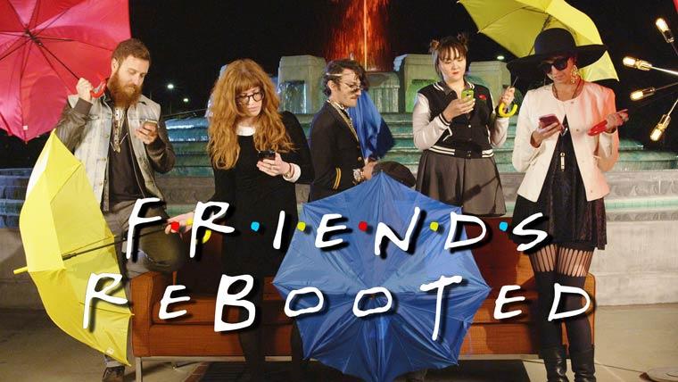 Friends-reboot-2015-1