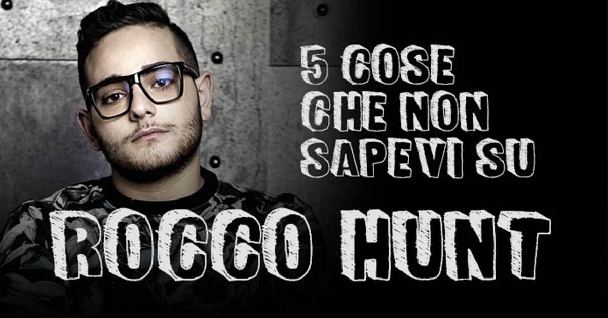 5 cose che non sapevi su Rocco Hunt