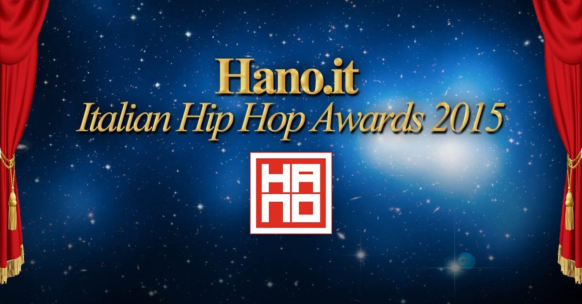 Hano.it Italian Hip Hop Awards 2015