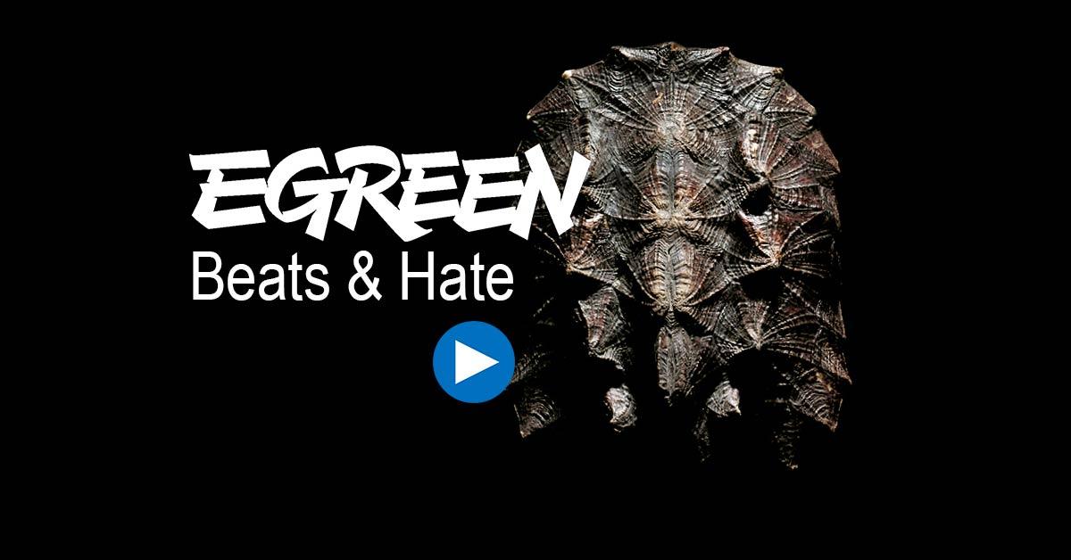 """""""Beats & Hate"""" di Egreen in ascolto solo per oggi"""