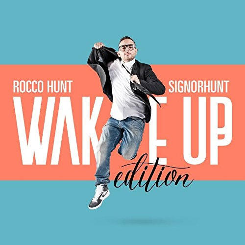 Signor Hunt Wake Up Edition