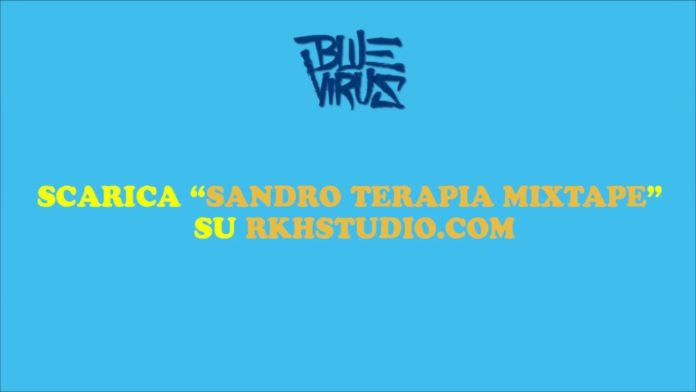 Blue Virus pubblica Sandro Terapia Mixtape hosted by Shade