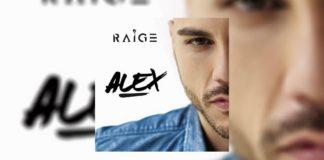 """""""Alex"""", il nuovo album di Raige"""