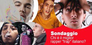 """Sondaggio: Chi è il miglior rapper """"trap"""" italiano?"""