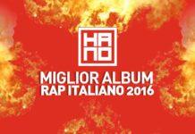 Miglior album Rap Italiano 2016 | Vota