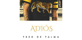 Fred De Palma, Adios