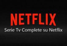 Serie Tv Complete Neflix