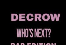 Who's Next Rap Edition 2018: Decrow e Mh Firm