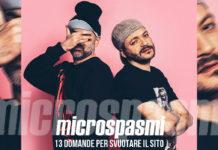 13 domande per svuotare il sito: l'intervista ai Microspasmi!