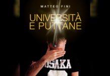 """Matteo Fini: """"Università e puttane"""": da """"libro che non c'è"""" a """"libro che finalmente cé"""""""
