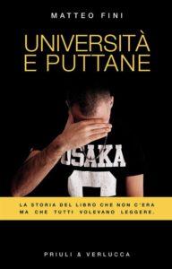 """Matteo Fini: Università e puttane"""" cover"""