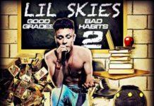 """Lil Skies, l'album """"Good Grades Bad Habits 2"""""""