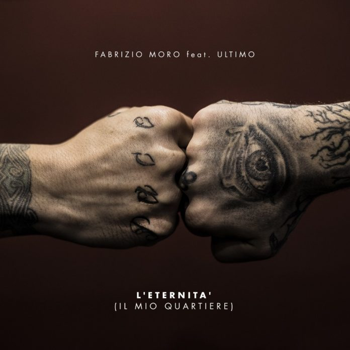 Fabrizio Moro - L'eternità (il mio quartiere) feat. Ultimo
