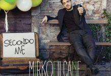 Mirkoeilcane - Secondo me (Album)