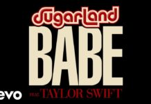 Sugarland - Babe feat. Taylor Swift