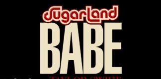 Sugarland - Babe feat. Taylor Swift