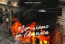 Fabri Fibra - Non siamo in America