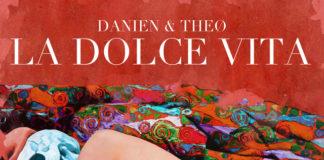 Danien & Theø - La dolce vita