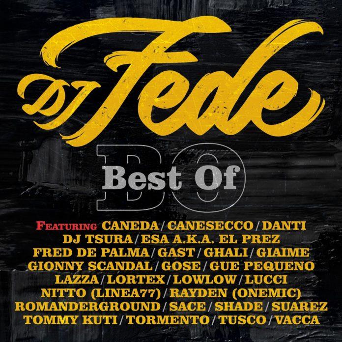 """Esce oggi il """"Best of"""" di Dj Fede con 5 inediti e 2 remix"""
