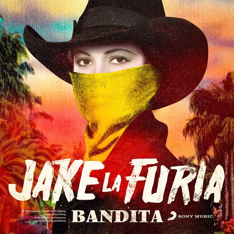 Jake La Furia - Bandita (Cover)