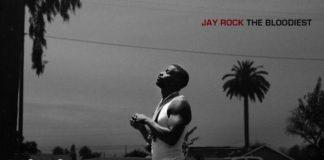 """""""The Bloodiest"""" è il nuovo singolo di Jay Rock!"""