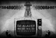 """""""Short Waves"""" è il nuovo pezzo di Dj Aladyn con Myke e Dops!"""