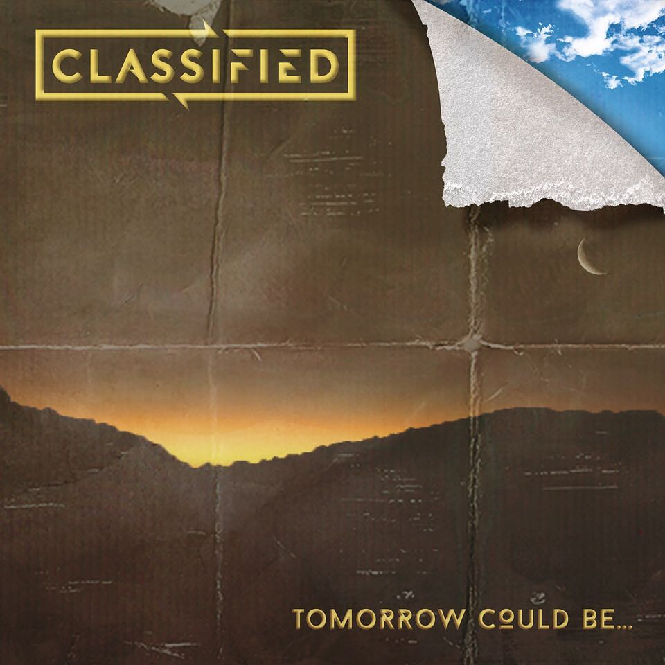"Classified - ""Tomorrow Could Be..."" Cover"