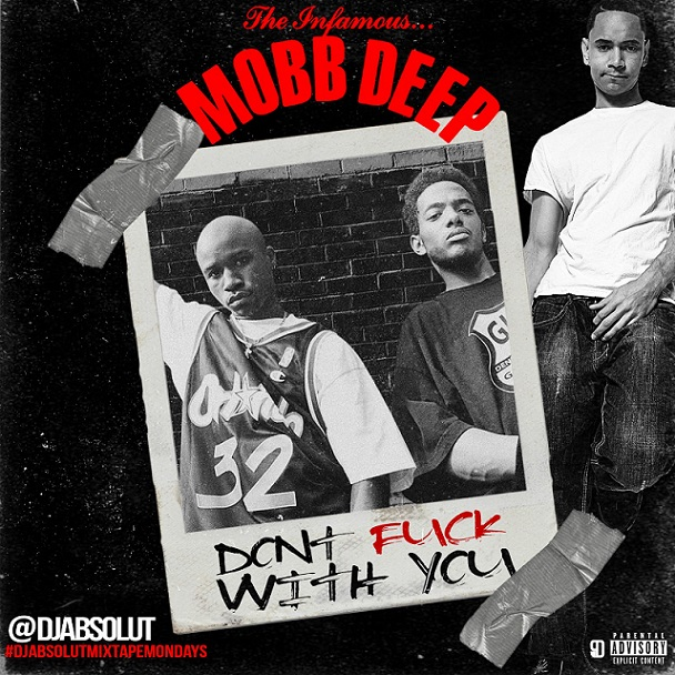 "Mobb Deep - ""Don't Fuck With You"" cover"