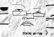 You're No Fun