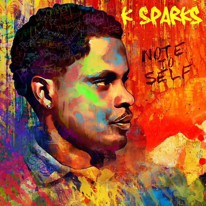 """K. Sparks - """"Note To Self"""" Cover"""