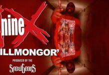 """Nine fa tripletta e pubblica """"Killmongor"""" su produzione (ovviamente) Snowgoons"""