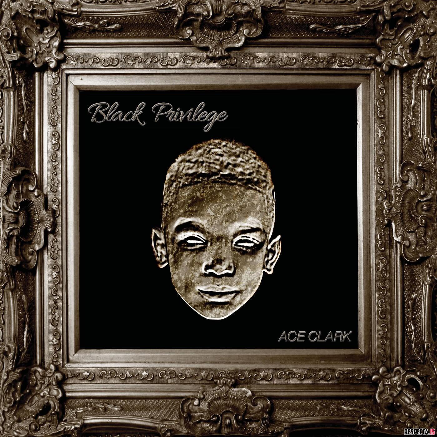 "Ace Clark - ""Black Privilege"" Cover"