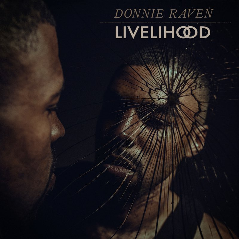 "Donnie Raven - ""Livelihood"" Cover"