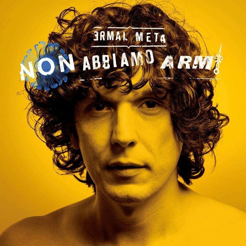 Ermal Meta - Non abbiamo armi (Album)