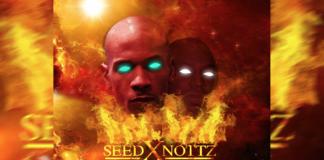 Seed x Nottz