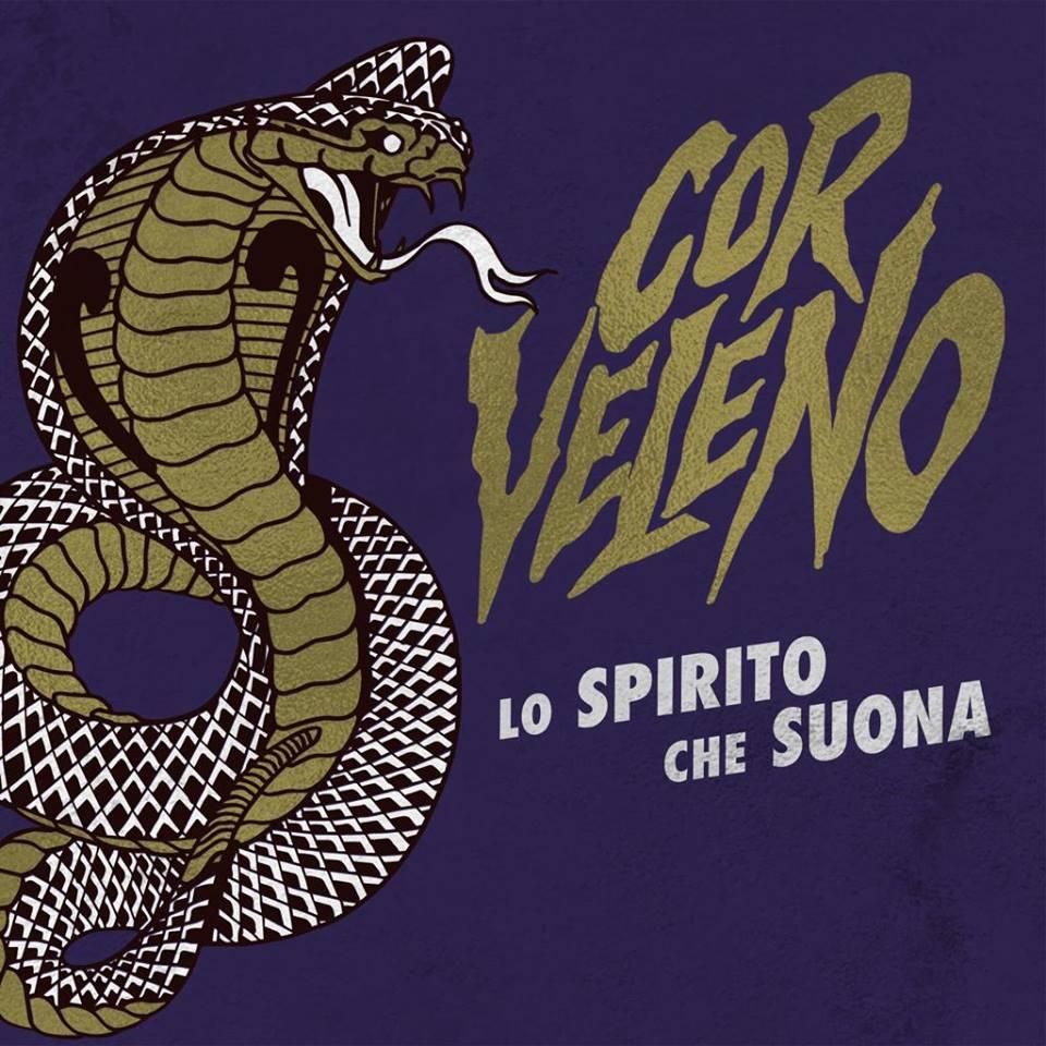Cor Veleno - Lo Spirito Che Suona