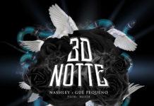 Nashley - 3D Notte feat. Guè Pequeno