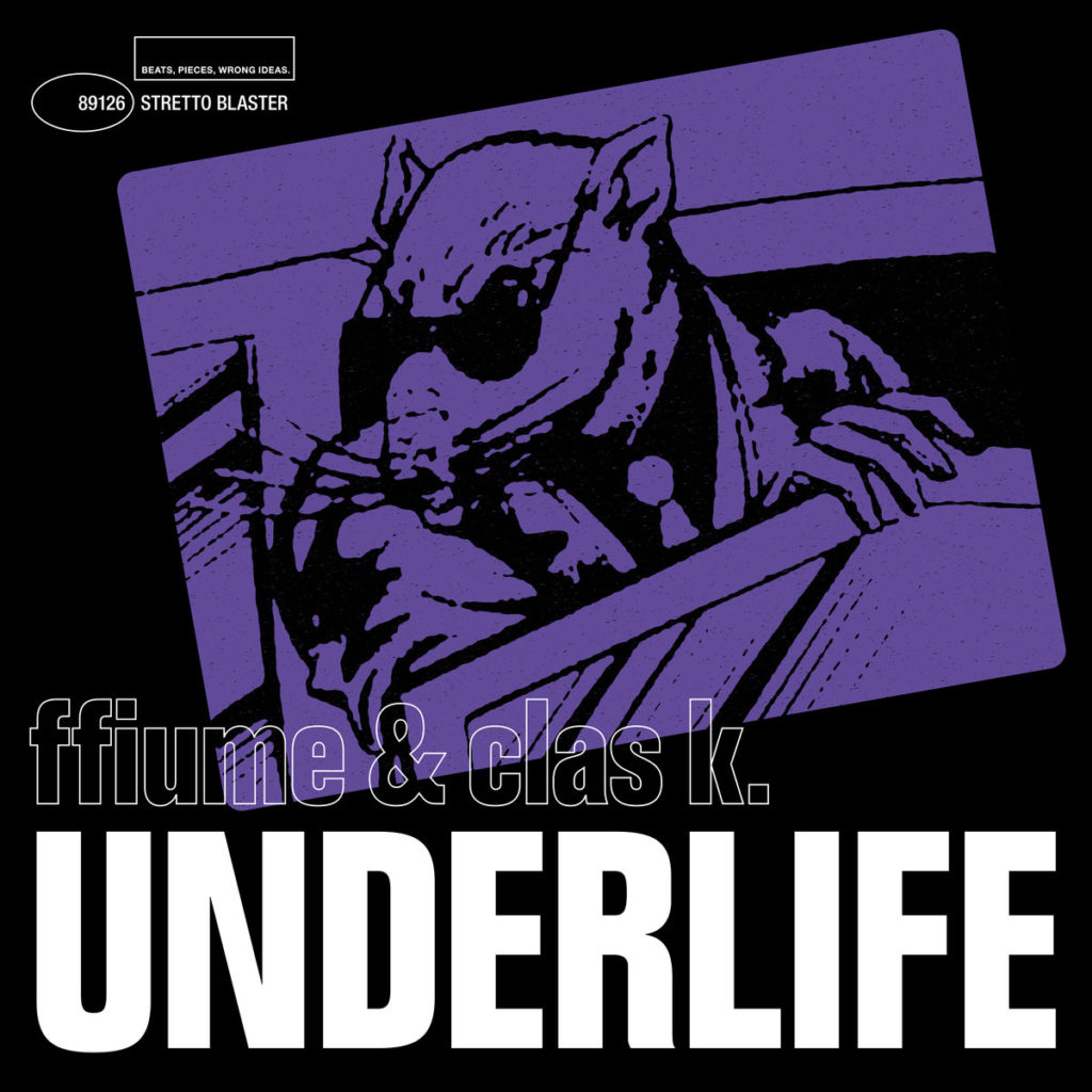 """FFiume & Clas K - """"UNDERLIFE"""" Cover"""