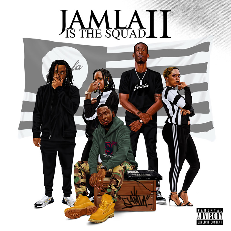 "Jamla - ""Jamla Is The Squad 2"" Cover"