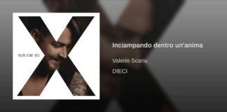 Valerio Scanu - Inciampando dentro un'anima