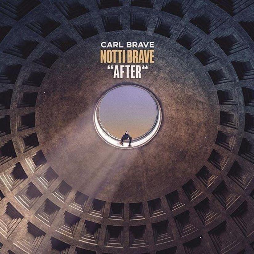 Carl Brave - Notti Brave After