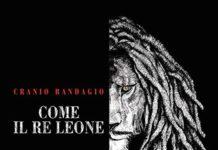 Cranio Randagio - Come il Re Leone (Album)