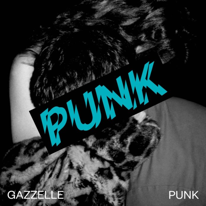 Gazzelle - Punk (Album)