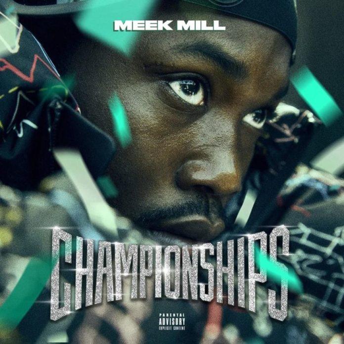 Meek Mill - Championships (Album)