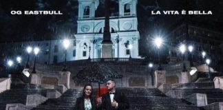 OG Eastbull - La Vita è Bella (Album)
