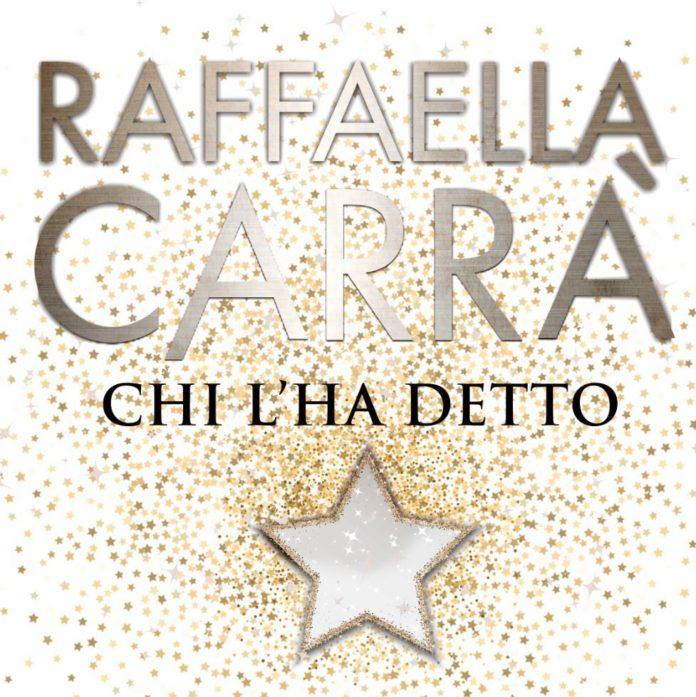 Raffaella Carrà - Chi l'ha detto