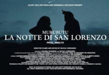 """Torna Murubutu con il video """"La Notte di San Lorenzo"""""""