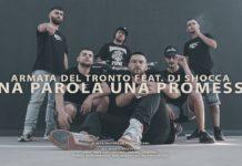 """""""Una parola, una promessa"""", il nuovo singolo della crew Armata Del Tronto insieme a Dj Shocca"""