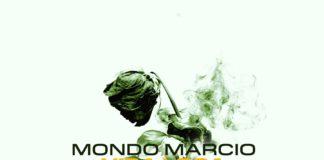 """La """"Vida loca"""" di Mondo Marcio. Il nuovo singolo"""