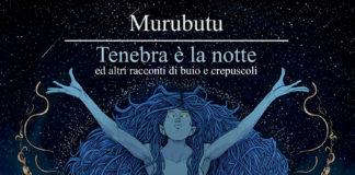 Murubutu - Tenebra e la notte (Cover Album)